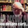 Autofilmare 17 martie 2011 – Din nou despre cărți…