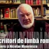 Autofilmare 27 : Doi scriitori de limb romn &#8211; Grigore Vieru i Nicolae Manolescu