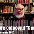 "Autofilmare 28 : Despre colocviul ""Goma"""