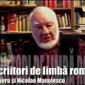 Autofilmare 27 : Doi scriitori de limbă română – Grigore Vieru și Nicolae Manolescu